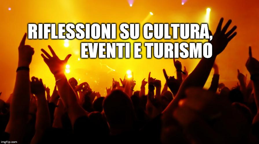 Cultura, eventi e turismo